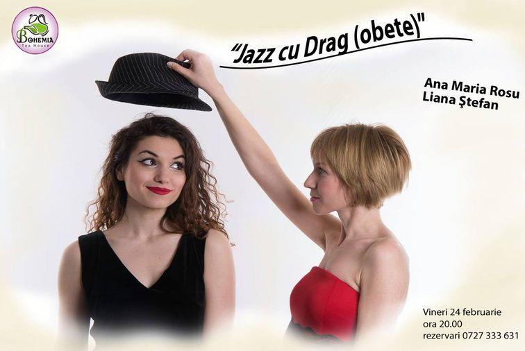 """Concerte din Bucuresti - Concert """"Jazz cu Drag(obete)"""""""