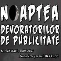 Cand se organizeaza Noaptea Devoratorilor de Publicitate in Bucuresti