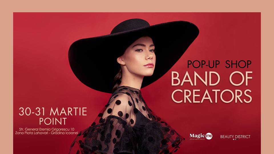 Band of Creators Pop-up Shop - 30 & 31 Martie