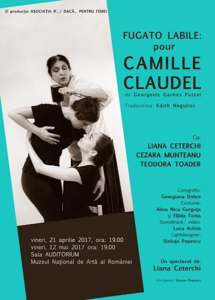 La zi pe Metropotam - Fugato labile: Camille Claudel- un spectacol al Asociatiei Femeilor din Teatru IF.../DACA...PENTRU FEMEI
