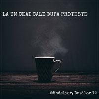 Cronici Baruri din Bucuresti, Romania - Modelier ofera un ceai cald gratuit dupa proteste