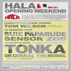Concursuri - Esti baiat? Castiga un bilet la Hala Grand opening weekend, sambata, cu Tonka! (inchis)