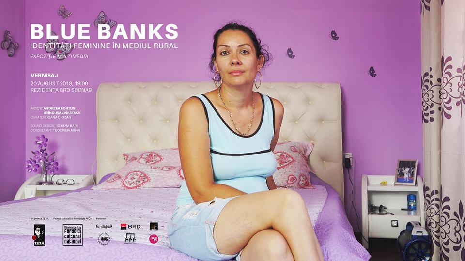 BLUE BANKS - identități feminine în mediul rural
