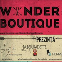 Cronici Restaurante din Romania - Wonder Boutique, cel mai variat targ de obiecte noi si vintage, are loc in acest weekend
