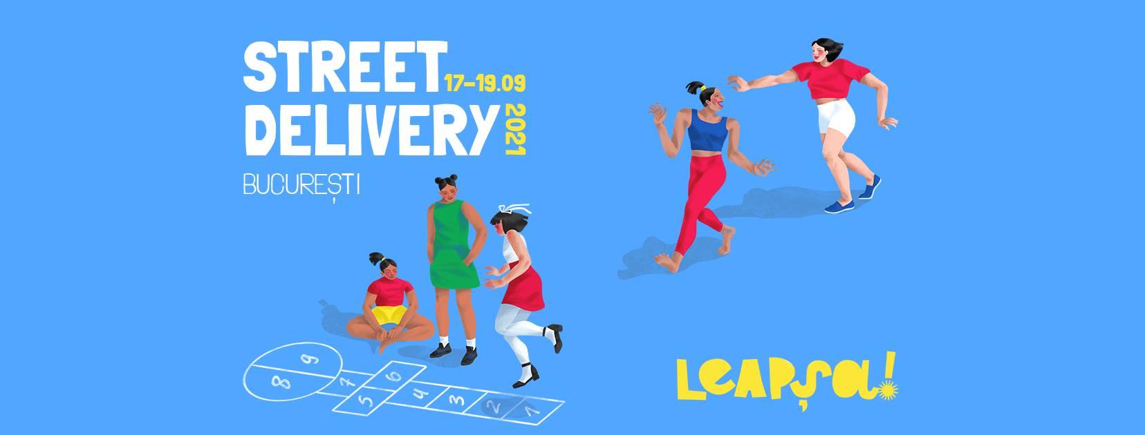 """Street Delivery capătă o altă formă în 2021, la a 16-a ediție din București, cu tema """"Leapșa!"""""""