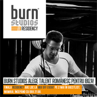 burn studios alege talent romanesc pentru Ibiza!