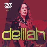 Comunicate de presa - O noua premiera: Delilah, pentru prima data in Romania!