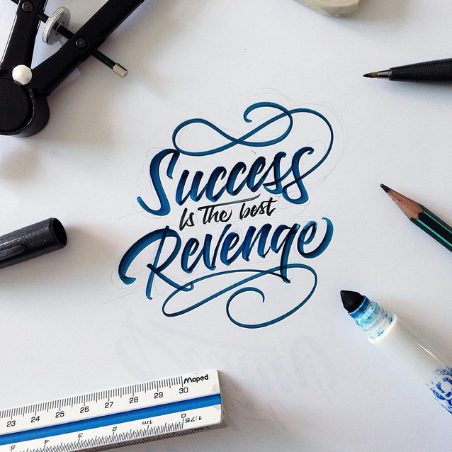 Success Is The Greatest Revenge Quote: Caligrafia Ca Forma De Arta