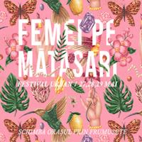 Unde Iesim in Oras? - Ce sa nu ratam in cadrul festivalului Femei pe Matasari