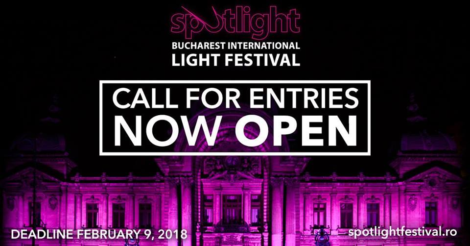 La zi pe Metropotam - Spotlight – Bucharest International Light Festival #4- Open Call