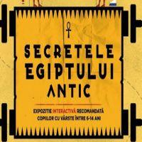 Secretele Egiptului Antic, expozitia interactiva gazduita de Hanul Gabroveni