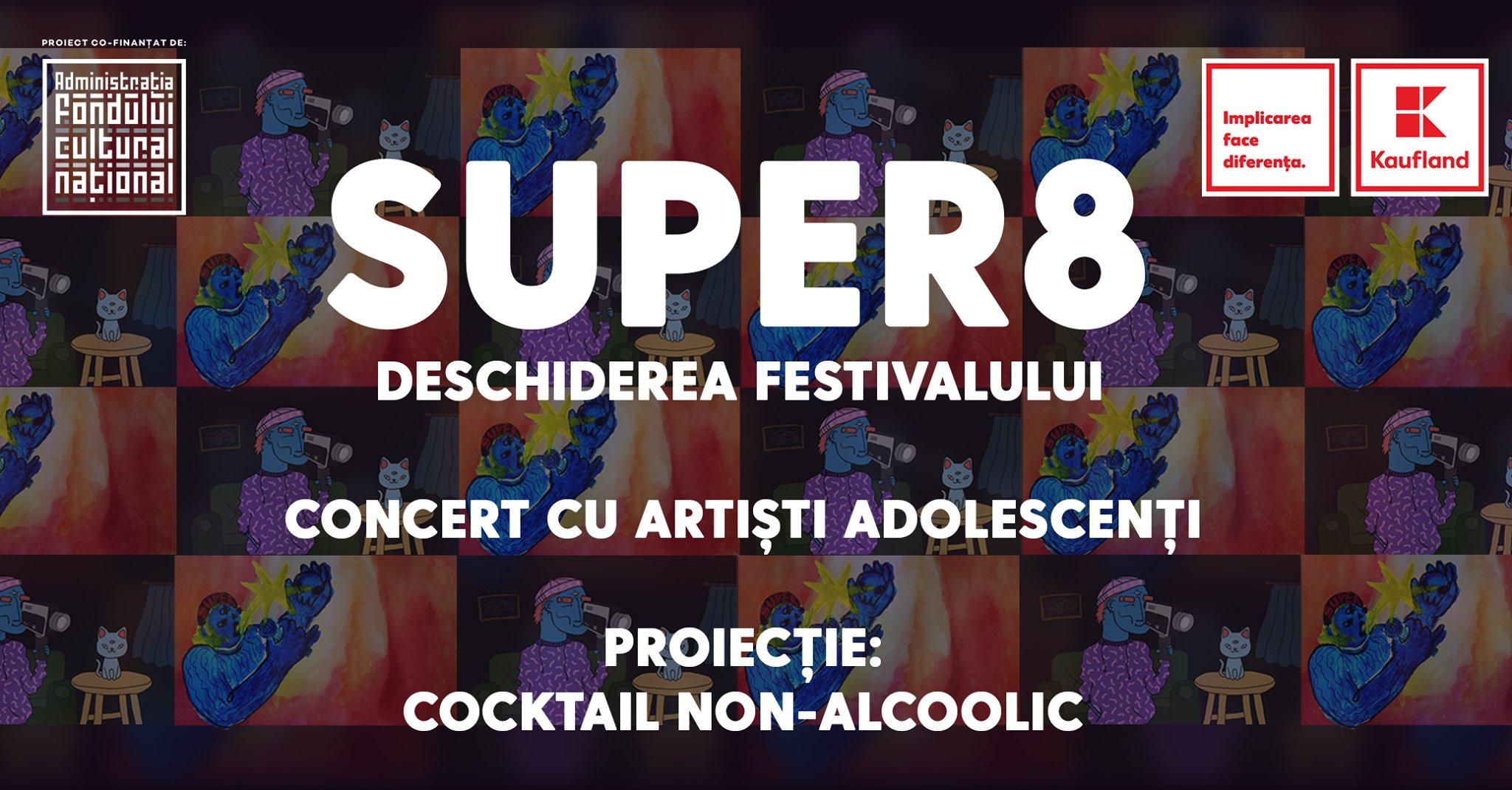 Super8 | Deschiderea Festivalului: Concert și proiecție