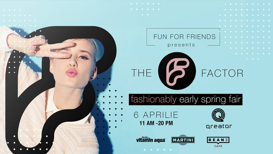 The F Factor - Fashionably Early Spring Fair